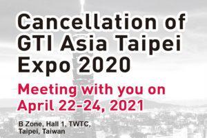 GTI Asia Taipei Expo 2020 cancelled