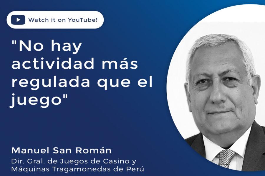 Miguel San Román Benavente, Director General de Juegos de Casino y Máquinas Tragamonedas de Perú.