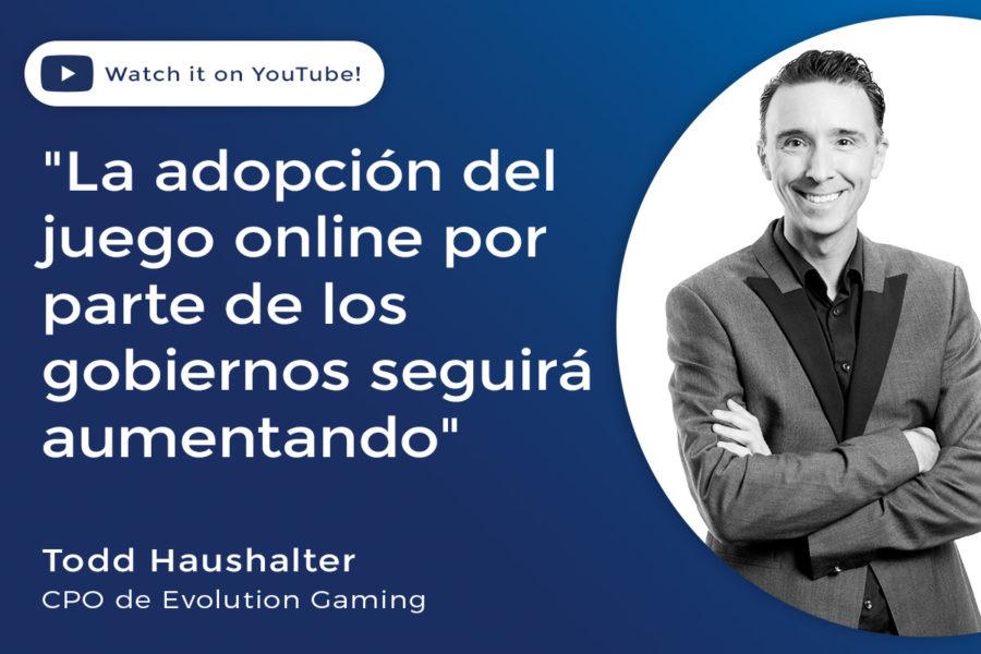El CPO de Evolution Gaming, Todd Haushalter, habló con Focus Gaming News.