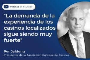 La demanda de la experiencia de los casinos localizados sigue siendo muy fuerte
