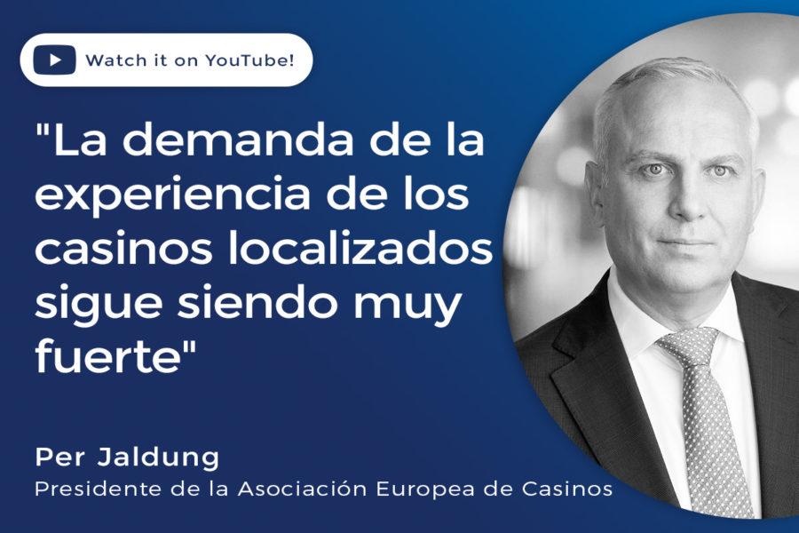 Per Jaldung, presidente de la Asociación Europea de Casinos, evaluó la industria.