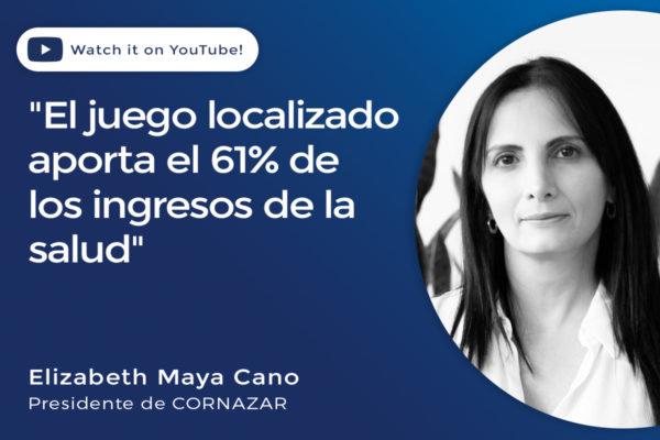 """Elizabeth Maya Cano, CORNAZAR: """"El juego aporta el 61% de los ingresos de la salud"""""""