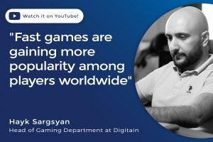 """Hayk Sargsyan, Digitain: """"Los juegos rápidos están ganando popularidad en todo el mundo"""""""
