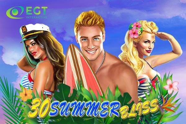 30 Summer Bliss, lo último de EGT Interactive, ya está disponible.