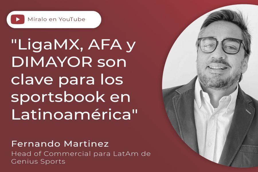 """""""La LigaMX, AFA y DIMAYOR son clave para los sportsbooks en Latinoamérica"""""""