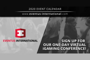 Eventus International will be hosting a one-day Virtual iGaming Conference on June 3.