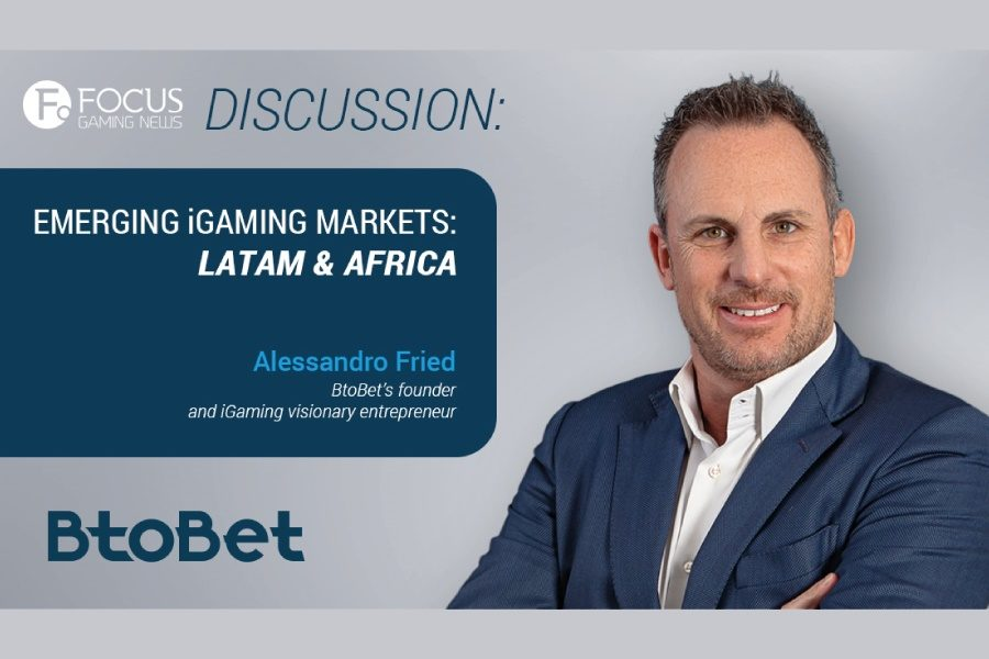 BtoBet's Alessandro Fried will discuss the Latam & African markets with Focus Gaming News.