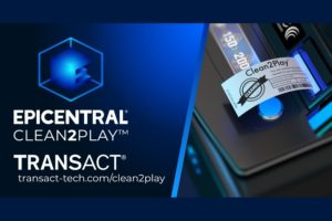 TransAct introduced the Epicentral® Clean2Play™.