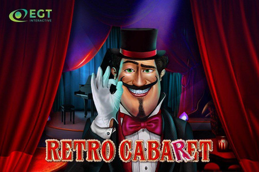 EGT Interactive presents Retro Cabaret, its latest slot game.