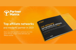 Top Affiliate Networks Report 2021