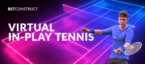 BetConstruct-sets-Virtual-In-Play-Tennis-in-motion