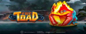 Play'n GO upgrade the entertainment with Fire Toad Slot