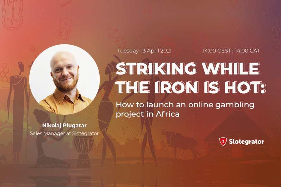 Slotegrator's webinar on African markets will take place next April 13.