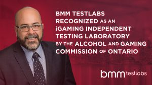 The AGCO's recognition officially authorizes BMM Testlabs to provide various testing and compliance services for iGaming products within the region.