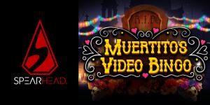 Muertitos Video Bingo is the latest title of Spearhead Studios.