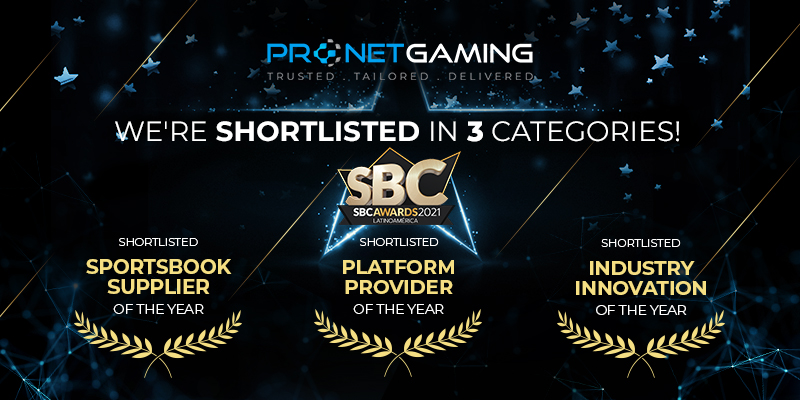 Pronet Gaming made the shortlist in three categories: Platform Provider of the Year, Sportsbook Supplier of the Year and Industry Innovation of the Year.