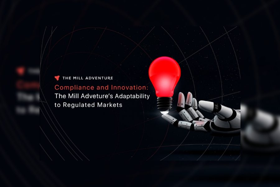 The Mill Adventure's adaptability to regulated markets
