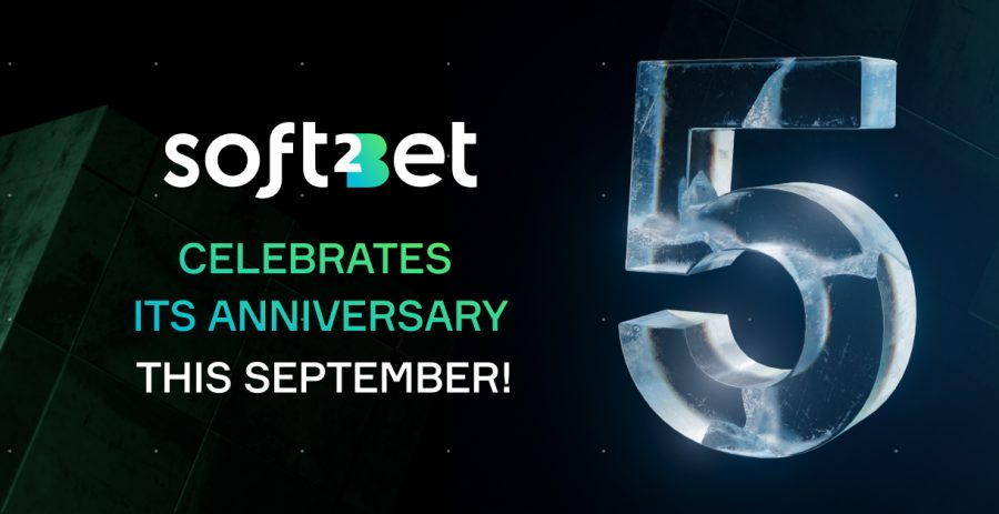 Soft2Bet has just reached its 5-year milestone.